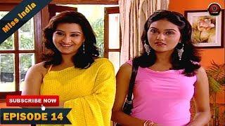 MISS INDIA TV SERIAL EPISODE 14 | SHILPA SHINDE | BHOJPURI PAKHI HEGDE | DD National