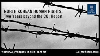 North Korean Human Rights: Two Years beyond the COI Report