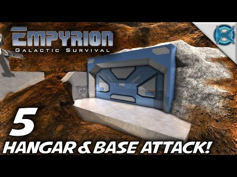 """Empyrion Galactic Survival -Ep. 5- """"Hangar & Base Attack!"""" -Let's Play Gameplay- Alpha 3 (S-8)"""