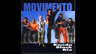 Banda Black Rio - Movimento - 2001 - Full Album