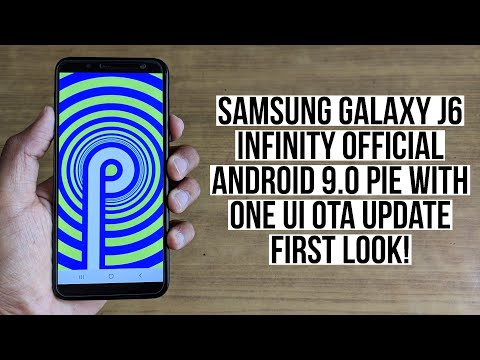 Samsung Galaxy J6 Infinity Official Android 9 0 Pie with One