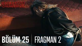 Sadakatsiz 25. Bölüm 2. Fragmanı