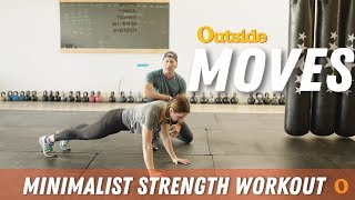 Moves: Minimalist Strength Workout