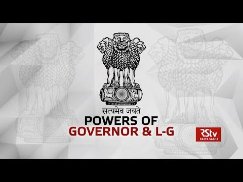 In Depth - Powers of Governor & Lt Governor
