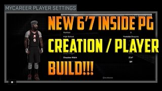 NBA 2K16 I Made A 6'7 Inside PG | NEW 6'7 Inside PG Creation & Player Build