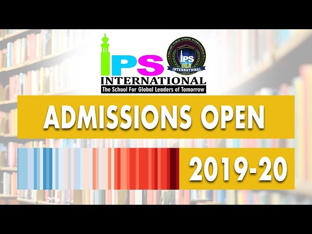 ADMISSIONS OPEN 2019-20