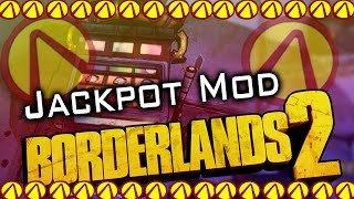 Borderlands 2 PC Mods: Slotmachine Jackpot 24/7