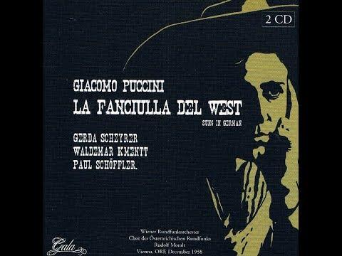 """Puccini """"La Fanciulla del West"""" Rudolf Moralt 1958"""