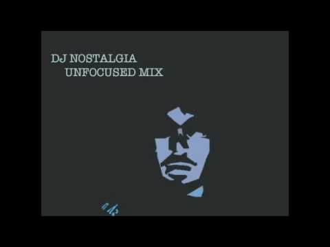 HUGE intro from DJ Nostalgia's Unfocused Mix