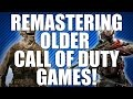 Remastering Old Call of Duty Games: When and How?