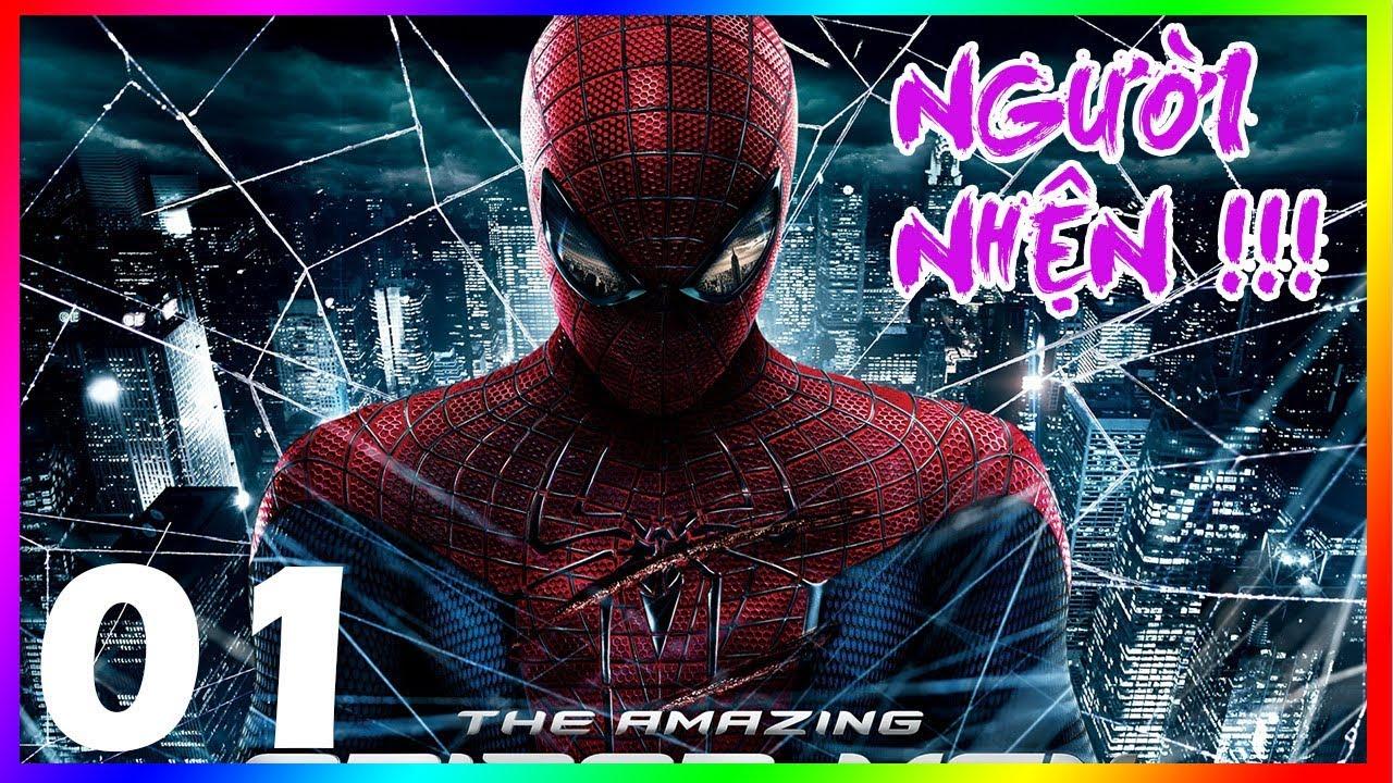 CÙNG CHƠI AMAZING SPIDER MAN #1 NGƯỜI NHỆN SIÊU ĐẲNG BEST GAME SIÊU ANH HÙNG