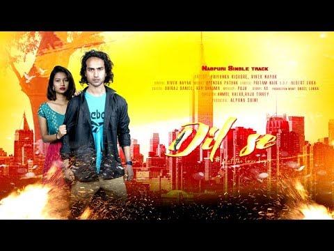 Dil Se  | Vivek Nayak, Priyanka Kishore| Nagpuri Single Track| Bhagat Motion Pictures