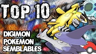 TOP 10-DIGIMON & POKEMON SEMBLABLES