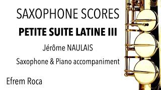 PETITE SUITE LATINE III – Jérôme NAULAIS – Saxophone & piano
