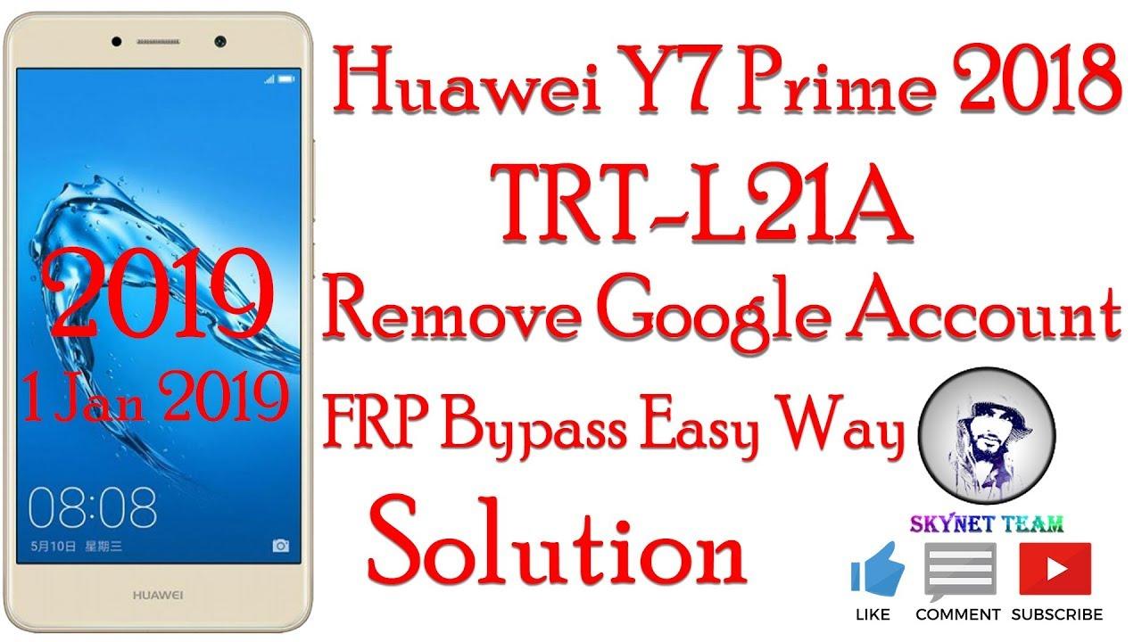 Huawei Y7 Prime 2018 TRT L21A Google Account Remove Frp Remove
