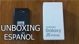 unboxing samsung galaxy j5 prime en espaol desempaquetado 2017