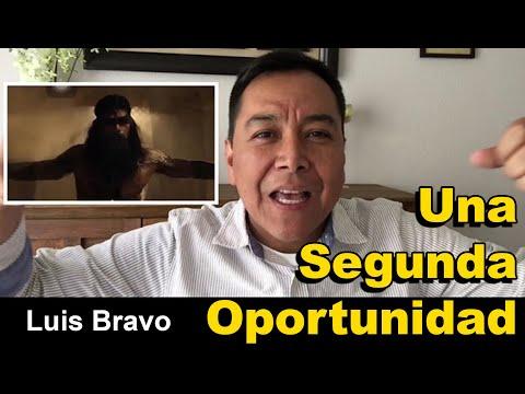 Una segunda oportunidad - Luis Bravo