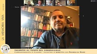Memorie contemporanee di guerra: con Franco Di Mare
