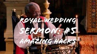 Royal Wedding: 5 Amazing Hacks Bishop Michael Curry Teaches Us #Video #AndrewTollinton
