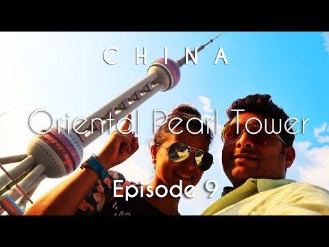 China Travel | Xintiandi, Xiangyang Mkt , Oriental Pearl Tower | Shanghai | Vacation Episode - 9/12