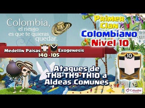 ¡PRIMER CLAN COLOMBIANO NIVEL 10!   Ataques ★★★ a Diseños Comunes TH8, TH9 y TH10   ClanesHispanos#3