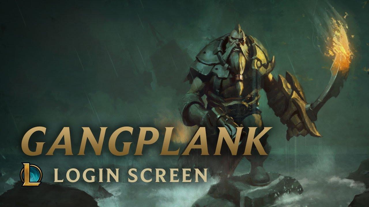 Gangplank the Saltwater Scourge  Login Screen  League