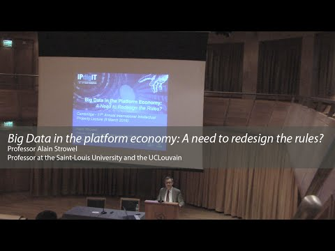 'Big Data in the platform economy: A need to redesign the rules?': Alain Strowel
