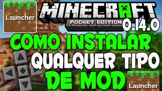 Minecraft PE 0.14.0: Como Instalar Qualquer Mod no MCPE 0.14.0 | Tutorial