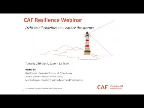 CAF Resilience Webinar 1 | Help small charities to weather the storms