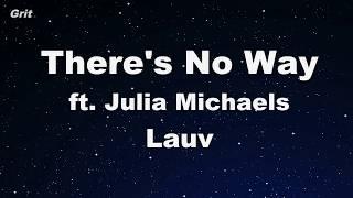 There's No Way - Lauv ft. Julia Michaels Karaoke 【No Guide Melody】 Instrumental