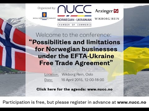 Possibilities and limitations for Norwegian businesses under the EFTA-Ukraine Free Trade Agreement