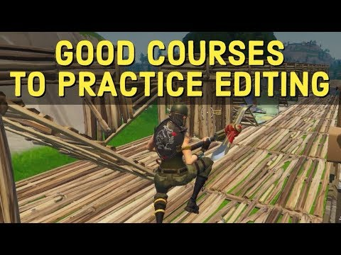 Get Better At Editing By Practicing These Courses Fortnite Tips And Tricks