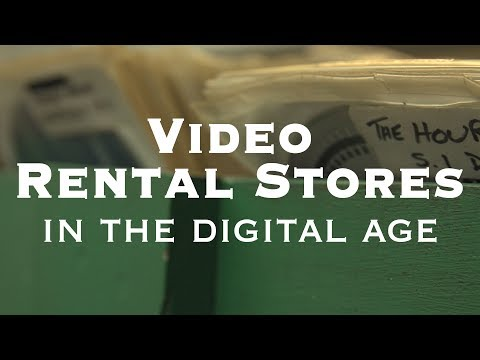 Video Rental Stores In The Digital Age