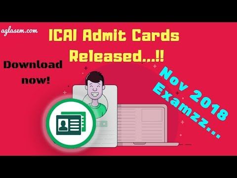 ICAI Issues CA Foundation, IPC, and Final Admit Card 2018 (Nov)   Download Now
