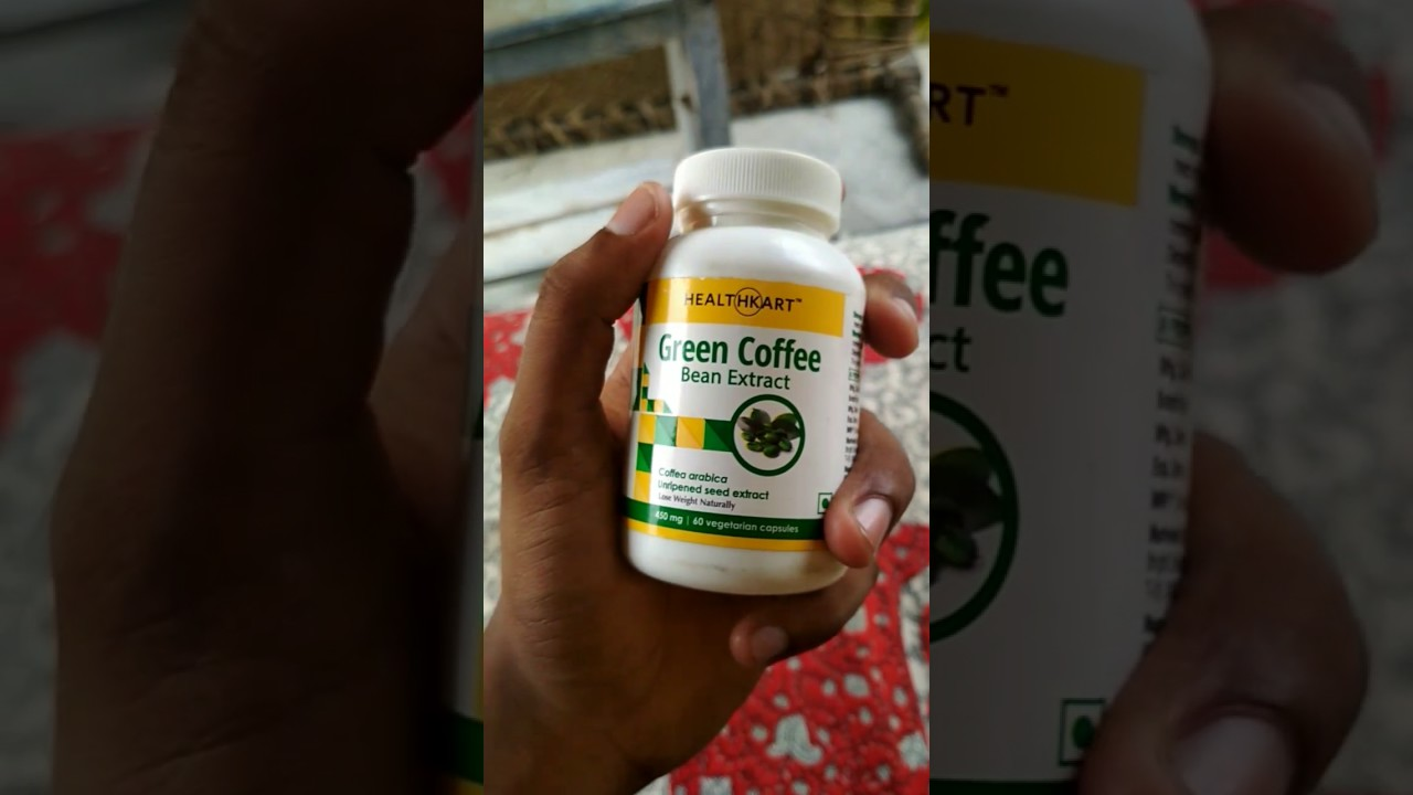 Green Coffee Bean Extract Capsules Hindi Review Youtube