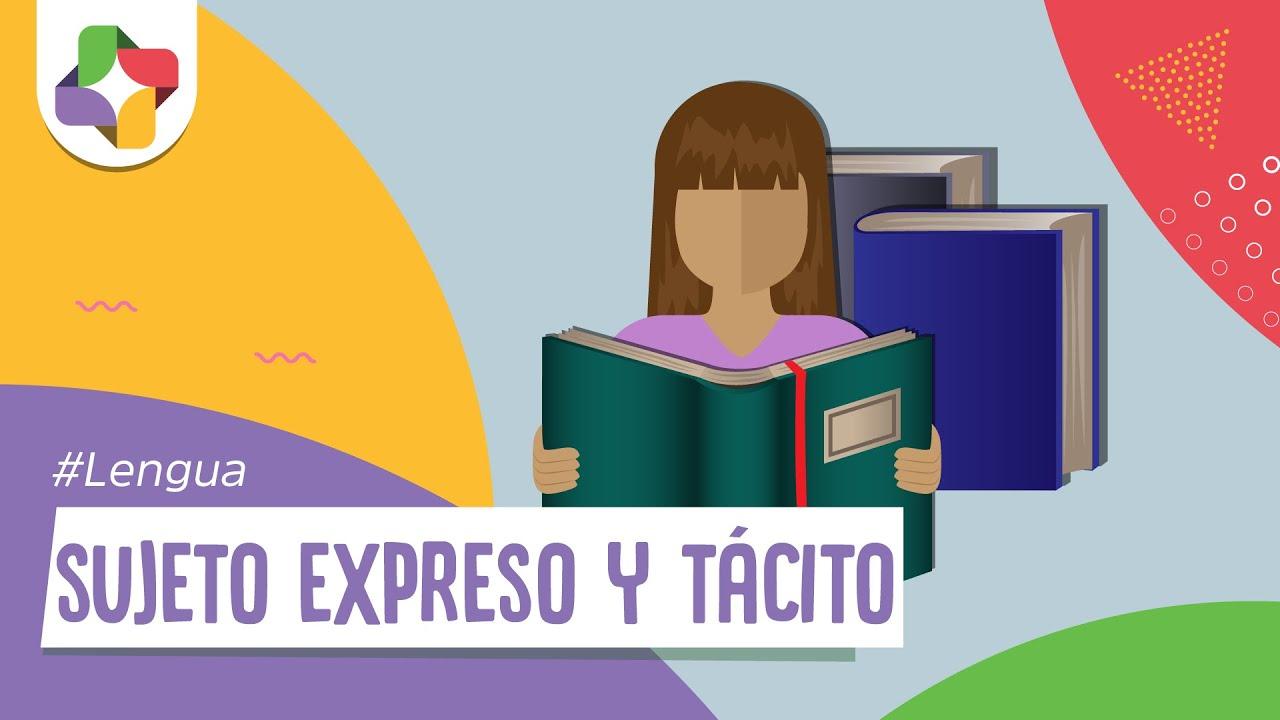 e9b0dfaabe06 Sujeto Expreso y Sujeto Tácito - Lengua - Educatina - YouTube