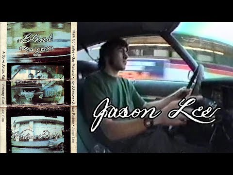 Video Days  Jason Lee Part  Blind Skateboards