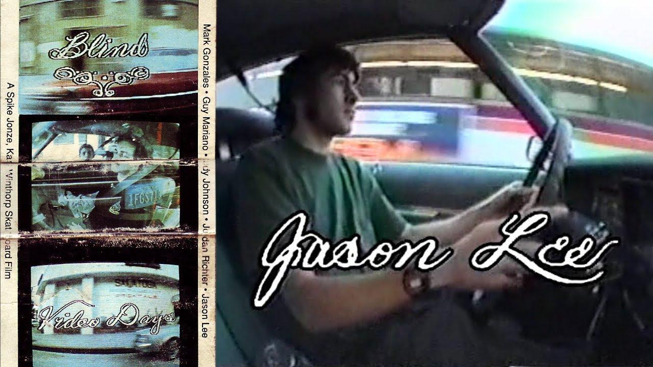 Video Days - Jason Lee Part | Blind Skateboards