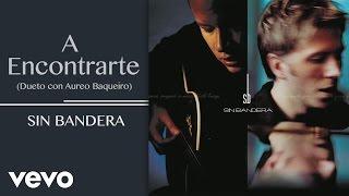 Play A Encontrarte (Dueto Con Aureo Baqueiro)
