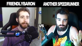FriendlyBaron vs Some Other Speedrunner (My Last Video)