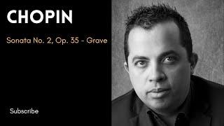 Paulo Brasil - CHOPIN - Sonata No.2 Op.35 - 1 - Grave-Doppio Movimento