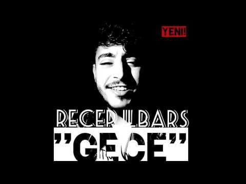Recep Ilbars '' GECE '' (official Audio)