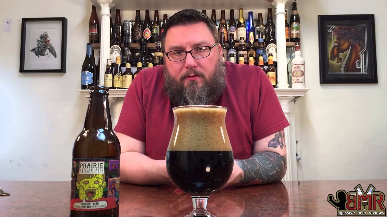 Massive Beer Reviews # 235 Prairie Christmas Bomb! Imperial Stout ...