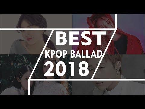 BEST K-POP BALLAD SONG 2018 *FAVORIT*