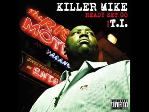 Killer Mike feat. T.I. - Ready, Set, Go