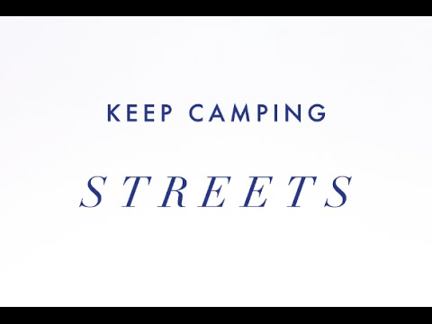 Streets by Keep Camping