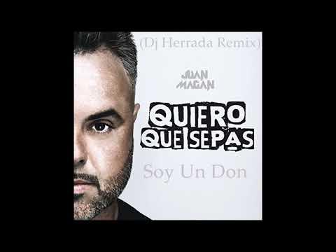 Juan Magan-Soy Un Don(Dj Herrada Remix) mp3