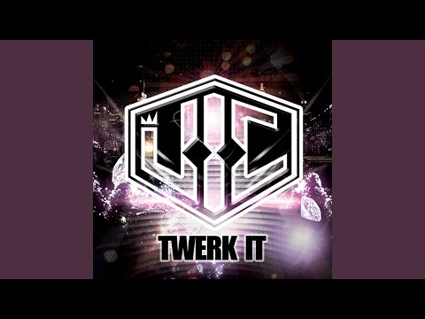 Twerk It (Original) thumbnail