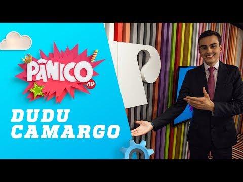 Dudu Camargo - Pânico - 21/11/18