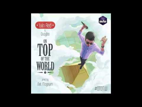 Lvin Red - On Top Of The World Feat. Quayba